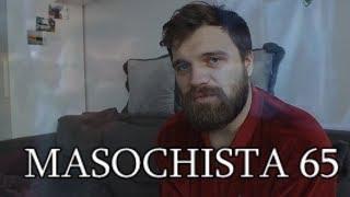 Masochista 65  -
