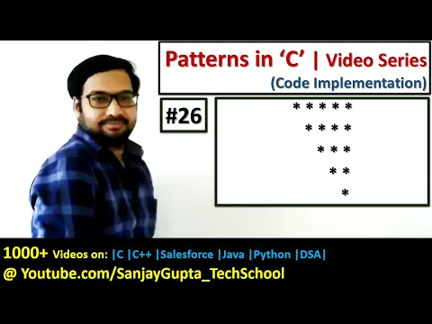 26 | Patterns in C | How to print pattern using C program | C Programming by Sanjay Gupta