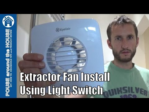 How to fit a bathroom extractor fan using light switch. Extractor fan installation:Xpelair DX100