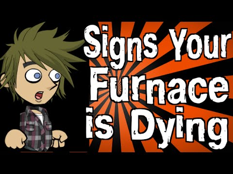 Signs Your Furnace is Dying