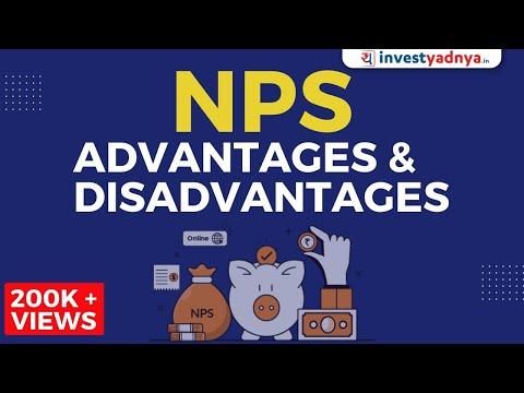 NPS Advantages and Disadvantages in Hindi | NPS में इन्वेस्ट करने के फ़ायदे एवं नुक़सान।