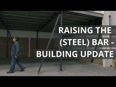 Raising the (Steel) Bar - Building update | Paul Sellers