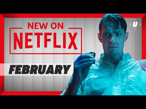 New On Netflix: What You Should Watch In February 2018!