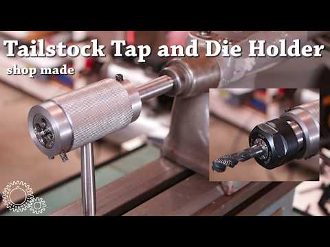 Tailstock Die (and tap) Holder