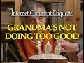 Internet Comment Etiquette Grandmas Not Doing Too Good