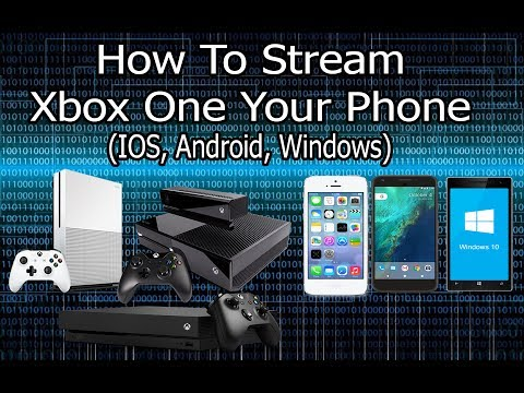 How To Stream Xbox One To Your Phone With a Phone Controller (IOS, ANDROID AND WINDOWS)