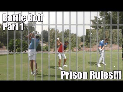 Battle Golf PRISON RULES - Part 1