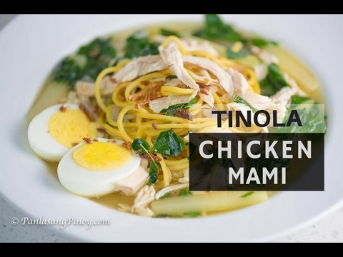 Must Try! Tinola Chicken Mami - Panlasang Pinoy