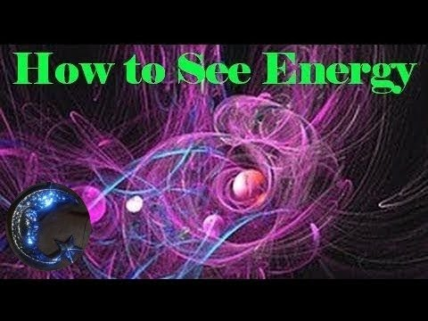 How to See Energy