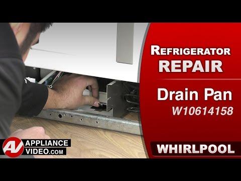 Whirlpool, KitchenAid & Kenmore refrigerator - Drip pan repair & diagnostic