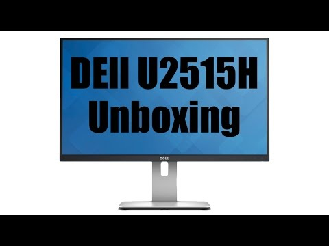 Dell U2515H Unboxing and first connection
