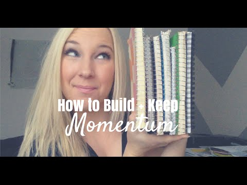 • GOAL SETTING: How to Build + Keep Momentum •
