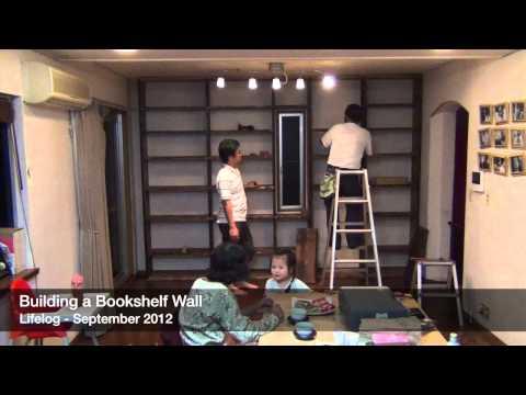 Lifelog 2012 / Building a Bookshelf Wall