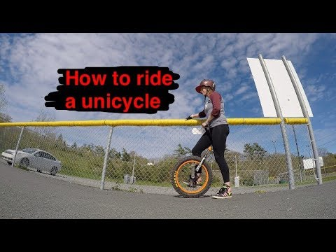 How to Ride a Unicycle (the basics)