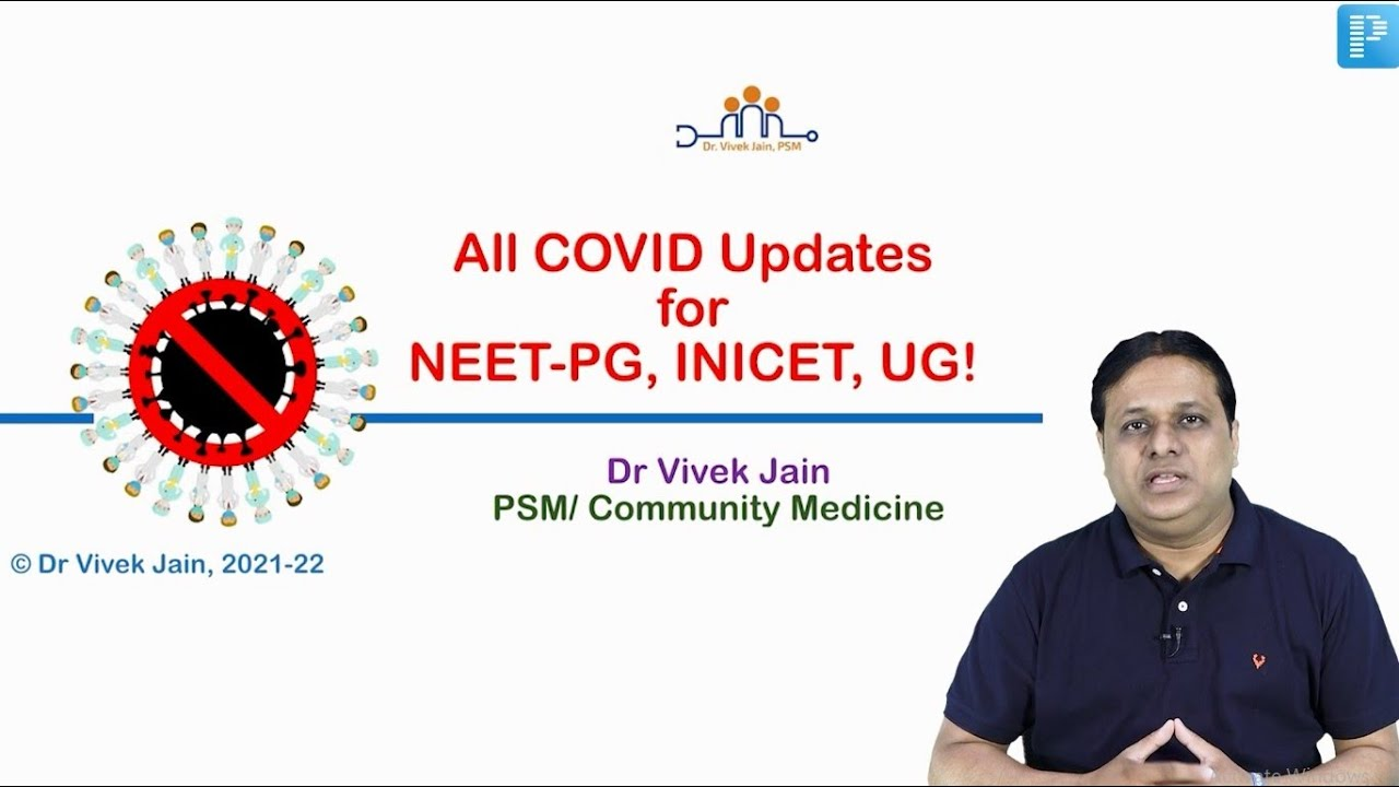 All Covid Updates for NEETPG, INICET, UG (English Version) by Dr Vivek Jain #neetpg #covid #inicet