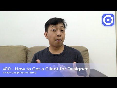 #10 - Get a Client - Product Design Process Tutorial