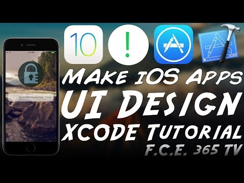 How to Make iOS Apps - Building A Modern Interface (Xcode)