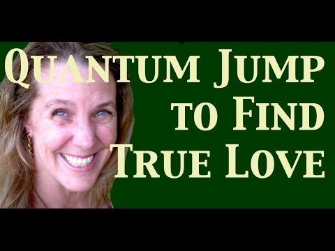 Quantum Jumping to Find True Love