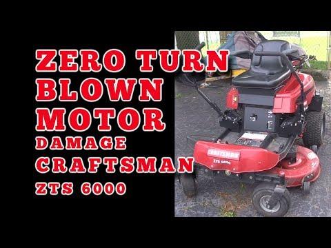 Craftsman Zero Turn Blown Motor Damage: Craftsman ZTS 6000