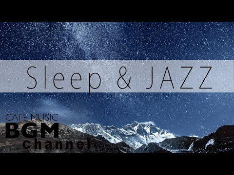 Mellow Jazz Music - Relaxing Music For Sleep, Study, Work