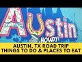 Road Trip from Dallas to Austin,TX (Where To Eat & Things To See)