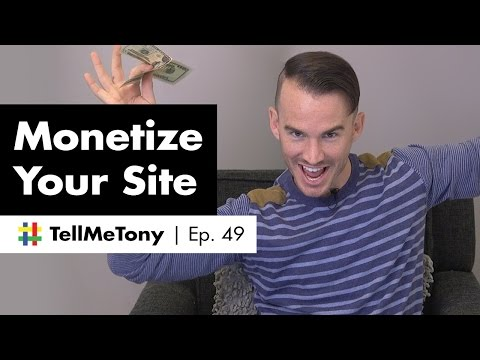 How to monetize your website? | #TellMeTony Ep. 49
