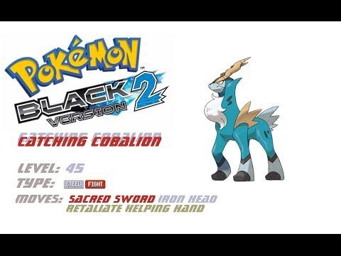 Electrifying Adventures in Pokémon Black 2- Catching Cobalion