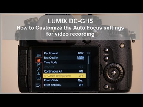 LUMIX DC-GH5, DC-GH5S - How to customize the Auto Focus settings for video recording