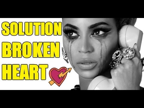The Most Effective Cure For Your Broken Heart - How to Get Over Your Ex-Boyfriend