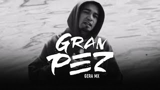 Gera MX - Gran Pez (Video Oficial)