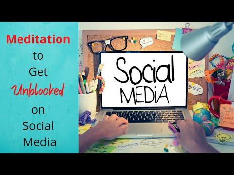 Meditation to Get Unblocked on Social Media