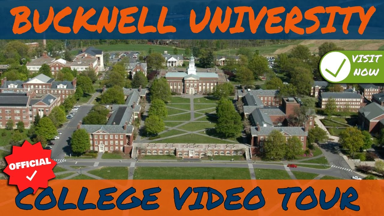 Bucknell University - Official College Video Tour