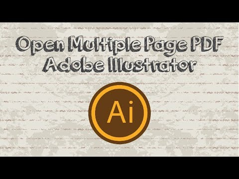 How to open a multiple page pdf file as artboards in Adobe Illustrator