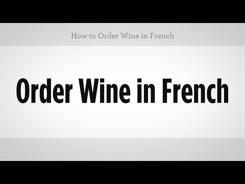 How to Order Wine in French | French Lessons
