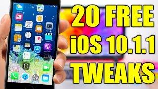 TOP 20 FREE iOS 10 - 10.1.1 Jailbreak Tweaks
