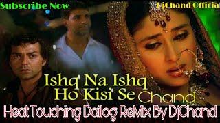 Ishq Na Ishq Ho Kisi Se Very Heart Touching Mix DjChand