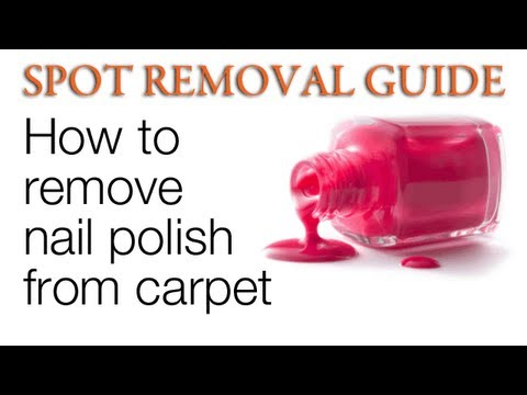 How to get nail polish out of carpet | Spot Removal Guide