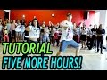 Five More Hours Chris Brown And Deorro Dance Tutorial Mattst