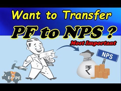 Want to Transfer EPF Balance to NPS ? Here are must know important Points.