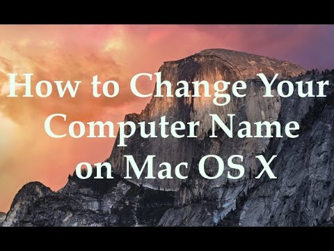How to Change Your Computer Name on Mac OS X