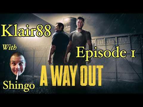 A Way Out w/Shingo - Episode I