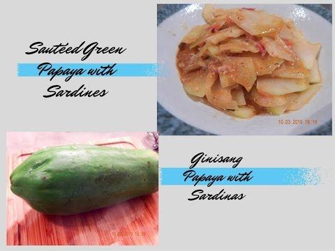 Sauteed Green Papaya with canned Sardines ||Ginisang papaya with sardinas