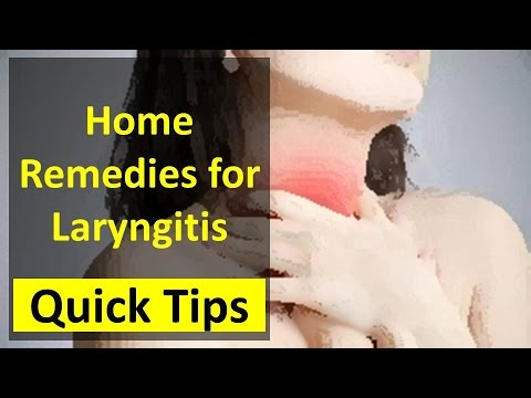 Home Remedies for Laryngitis - How to Treat Laryngitis - How to Cure Laryngitis