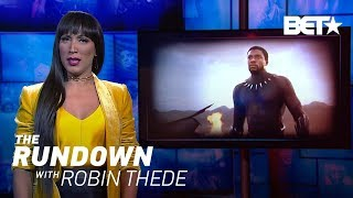 2018: A Race Odyssey (Part 1)   The Rundown With Robin Thede