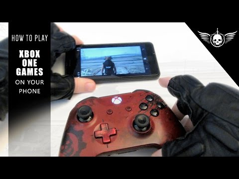 How to Play Xbox One X on your Phone