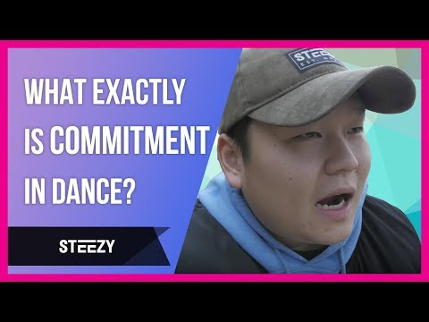 What Exactly Is Commitment In Dance?   Dance Tips   STEEZY.CO