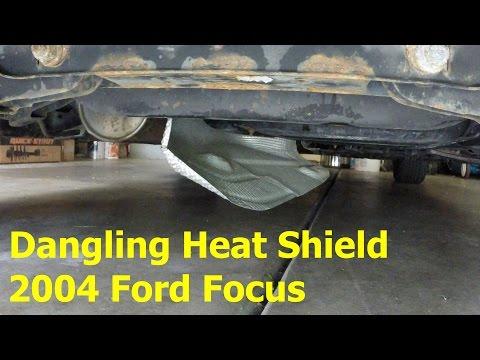Dangling Heat Shield Repair - 2004 Ford Focus