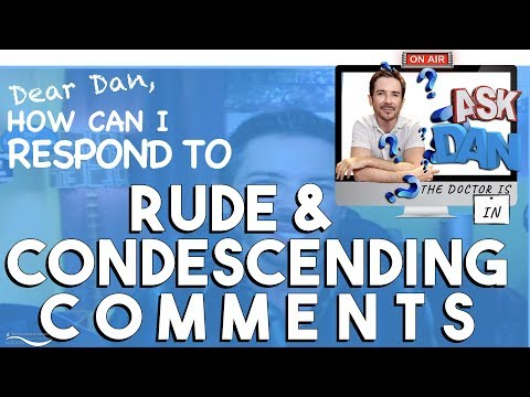 How to Respond to Condescending Remarks | How to Deal with Passive Aggressive People | Anti-Bullying
