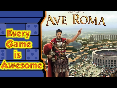 Every Game is Awesome - Ave Roma