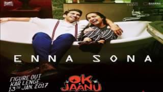 Enna Sonaok Jaanu Full Song Arijit Singhar Rehman